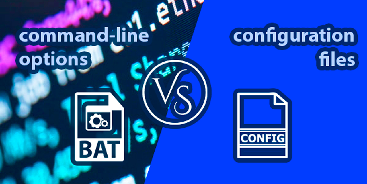 config vs command line